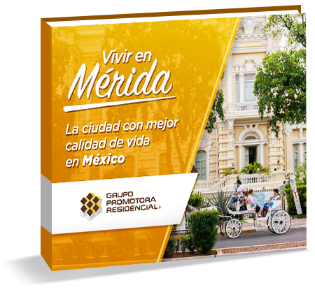 Guía Gratis: Vivir en Mérida, la ciudad con mejor calidad de vida en México.